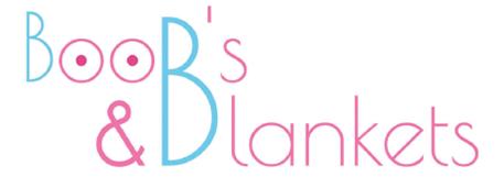 Boobs & Blankets
